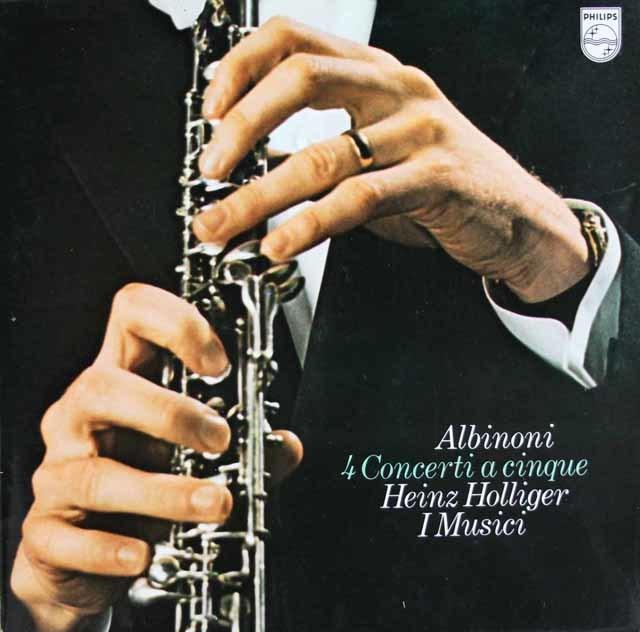 ホリガー&イ・ムジチのアルビノーニ/オーボエ協奏曲集 蘭PHILIPS 3114 LP レコード
