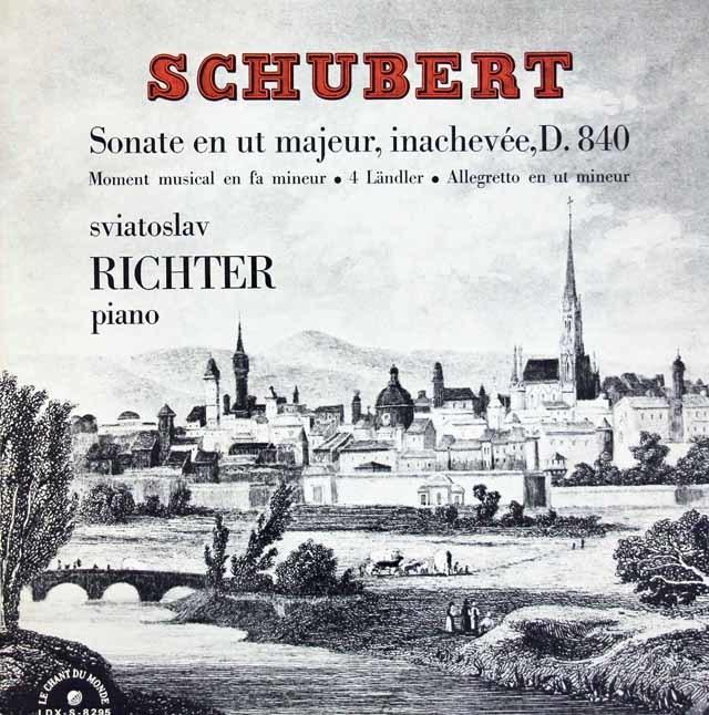 リヒテルのシューベルト/ピアノソナタ第15番ほか 仏LE CHANT DU MONDE 3124 LP レコード
