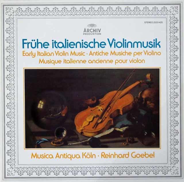 ムジカ・アンティクヮ・ケルンの初期イタリアのヴァイオリン音楽  独ARCHIV 3125 LP レコード