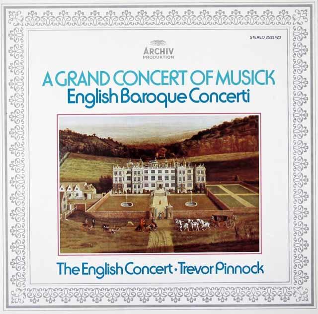 ピノックの英国バロック協奏曲集 独ARCHIV 3126 LP レコード
