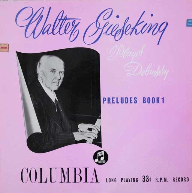【オリジナル盤】ギーゼキングのドビュッシー/前奏曲集 第1巻 英Columbia 3126 LP レコード