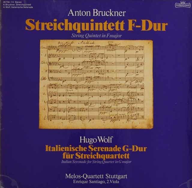 メロス四重奏団&サンチャゴのブルックナー/弦楽五重奏曲ヘ長調ほか 独Intercord 3129 LP レコード