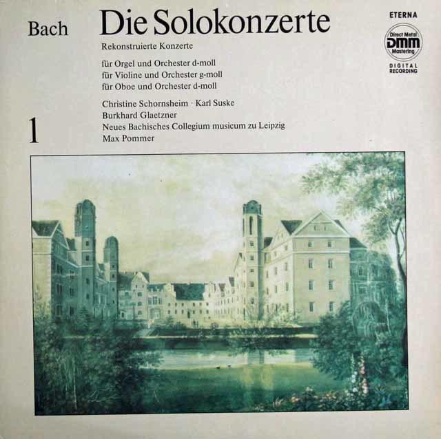 ズスケ、ショルンスハイム、グレツナー &ポンマーらのバッハ/協奏曲集 Vol-1 独ETERNA 3129 LP レコード