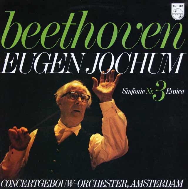 ヨッフムのベートーヴェン/交響曲第3番「英雄」 蘭PHILIPS 3129 LP レコード
