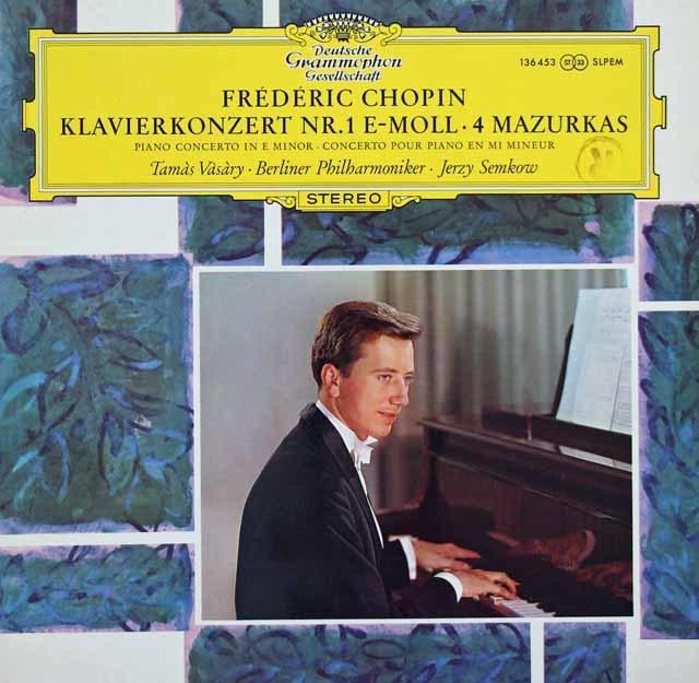 ヴァーシャリ&セムコフのショパン/ピアノ協奏曲第1番ほか 独DGG 3131 LP レコード