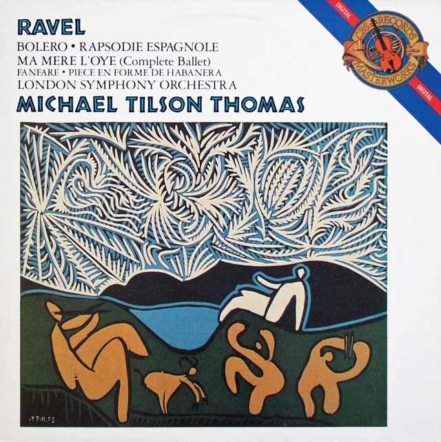 ティルソン・トーマスのラヴェル/「ボレロ」ほか 蘭CBS 3133 LP レコード