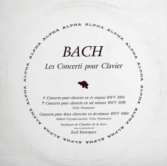 ノイマイヤ、ヴェイロン=ラクロワ&リステンパルトのバッハ/チェンバロ協奏曲集 ベルギー・ALPHA 3136 LP レコード