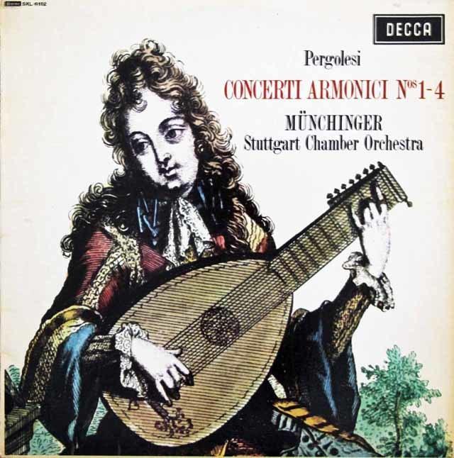 【オリジナル盤】ミュンヒンガーのペルゴレージ/コンチェルティーノ・アルモニコ第1~4番 英DECCA 3139 LP レコード