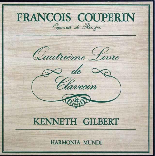 ギルバートのクープラン/クラヴサン曲集第4集 仏HM 3141 LP レコード