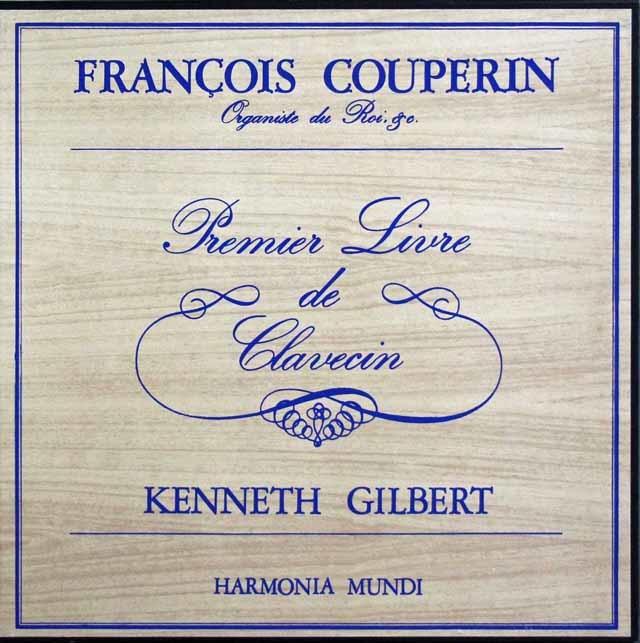 ギルバートのクープラン/クラヴサン曲集第1集 仏HM 3141 LP レコード