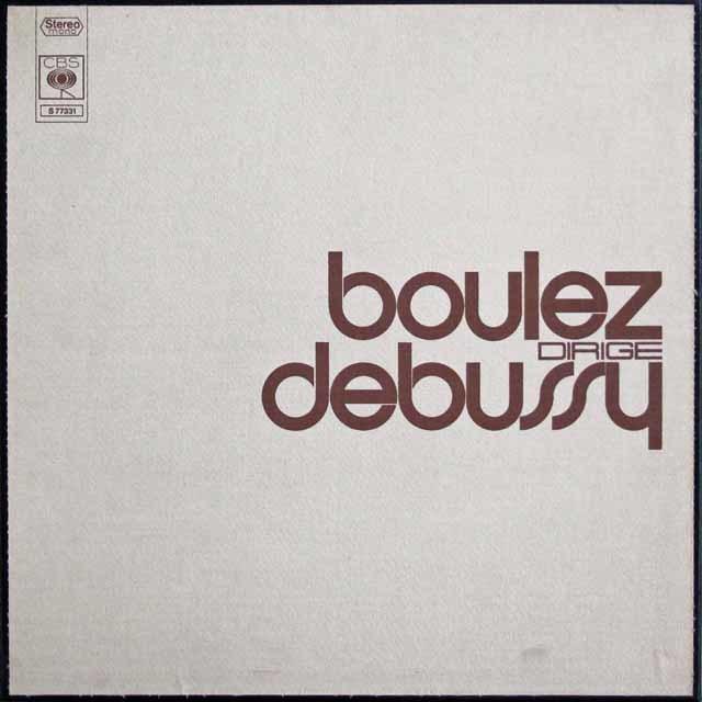 ブーレーズのドビュッシー/「海」ほか管弦楽曲集 仏CBS 3141 LP レコード