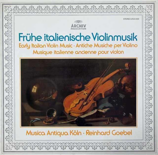 ムジカ・アンティクヮ・ケルンの初期イタリアのヴァイオリン音楽 独ARCHIV 3142 LP レコード