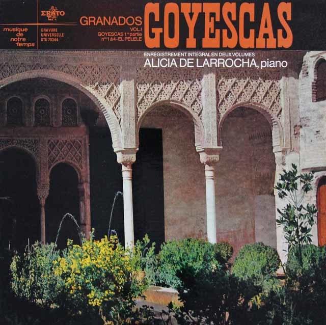 ラローチャのグラナドス/「ゴイェスカス」、「ロマンティックな情景」 仏ERATO 3142 LPレコード