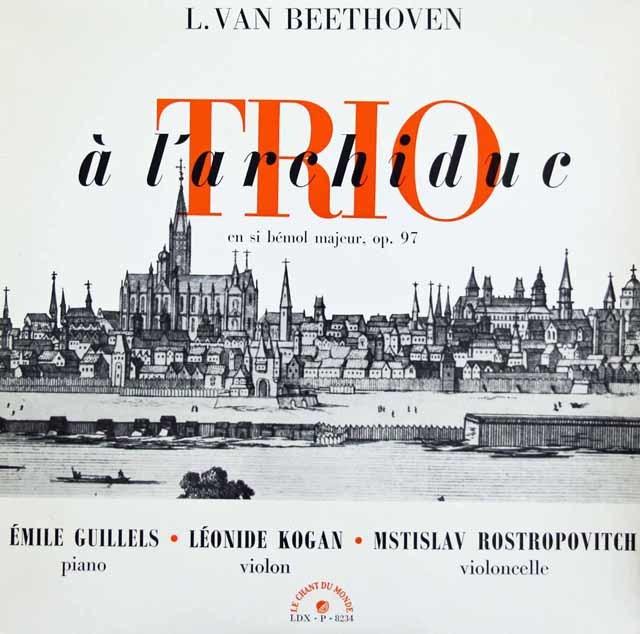 コーガン、ロストロポーヴィチ&ギレリスのベートーヴェン/ピアノ三重奏曲第7番「大公」 仏LE CHANT DU MONDE 3142 LP レコード