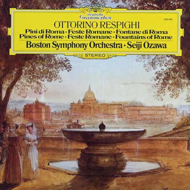 小澤のレスピーギ/「ローマの松」、「ローマの祭り」、「ローマの噴水」 独DGG 3143 LP レコード