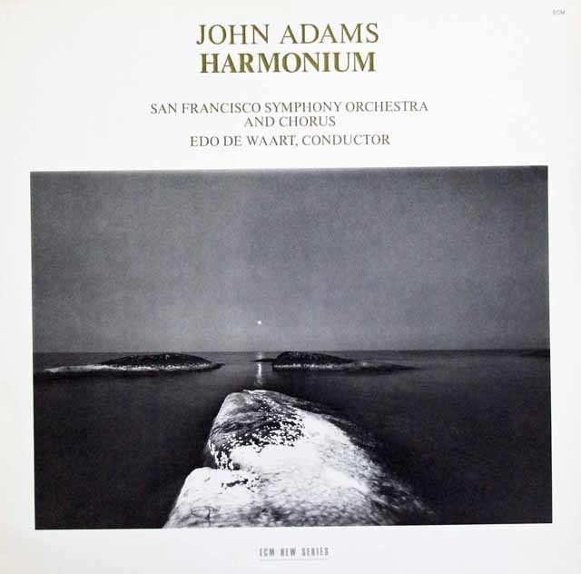 デ・ワールトのジョン・アダムス/「ハーモニウム」(長岡鉄男の外盤A級セレクション第2巻129 掲載盤) 独ECM 3147 LP レコード