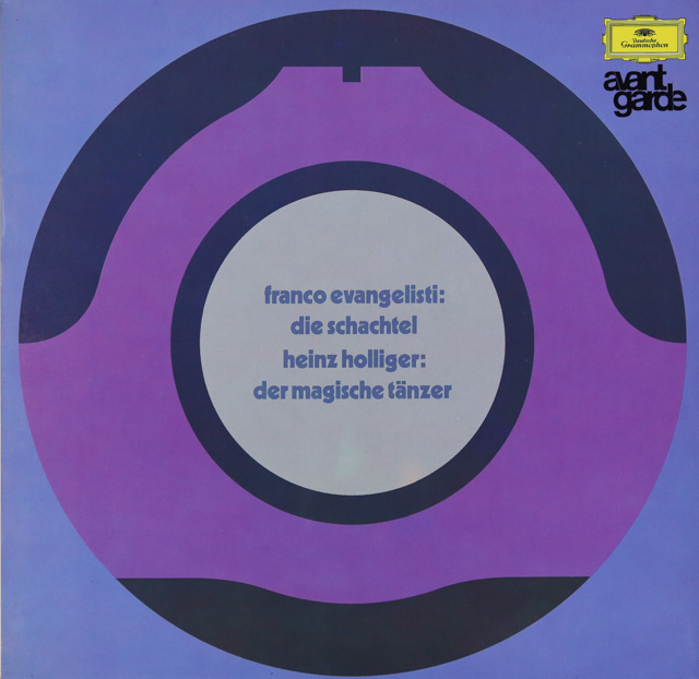 エヴァンジェリスティ/「箱」、ホリガー/「魔法の踊り手」 独DGG 2899 LP レコード