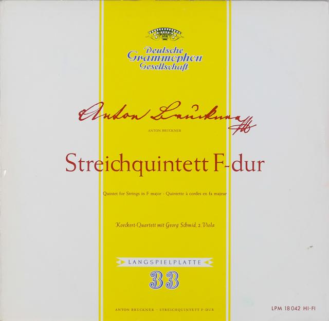 ケッケルト四重奏団&シュミットのブルックナー/弦楽五重奏曲ヘ長調 独DGG 2899 LP レコード