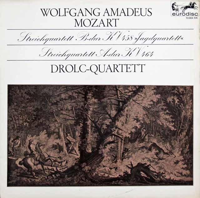 ドロルツ四重奏団のモーツァルト/弦楽四重奏曲 第17番「狩り」、第18番 独eurodisc 3201 LP レコード