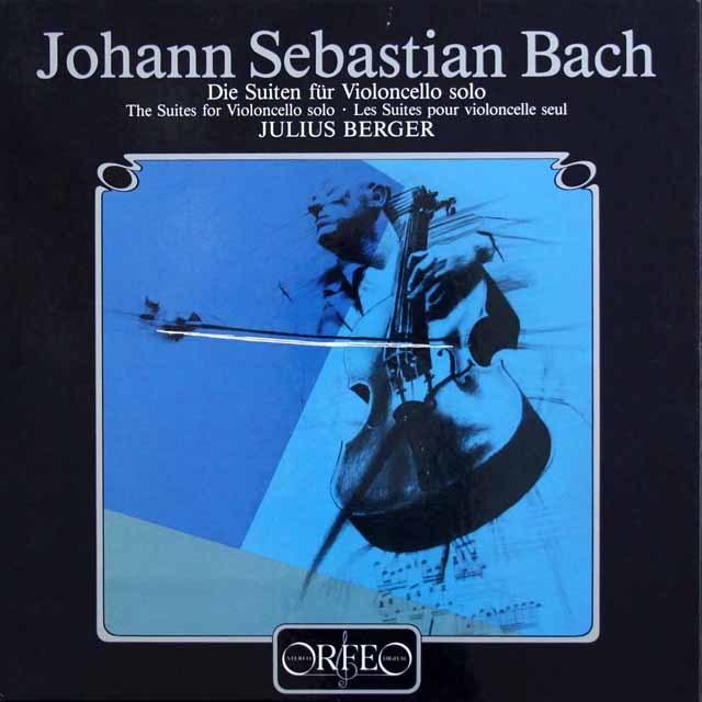ユリウス・ベルガーのバッハ/無伴奏チェロ組曲全集  独ORFEO 3201 LP レコード