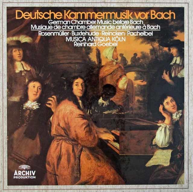 ムジカ・アンティクヮ・ケルンのバッハ以前の室内楽曲集 独ARCHIV 3203 LP レコード