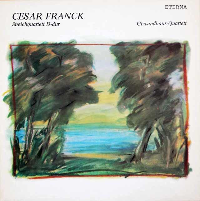 ゲヴァントハウス四重奏団のフランク/弦楽四重奏曲 独ETERNA 3206 LP レコード