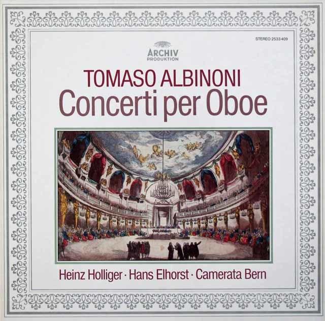 ホリガー&カメラータ・ベルンのアルビノーニ/オーボエ協奏曲集(作品7から) 独ARCHIV 3210 LP レコード