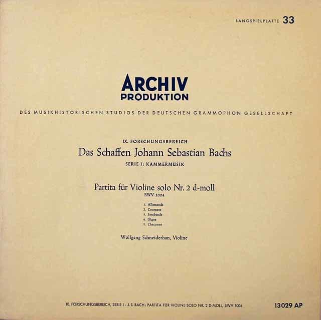 【25cm LP】シュナイダーハンのバッハ/無伴奏ヴァイオリン・パルティータ 第2番 独ARCHIV 3213
