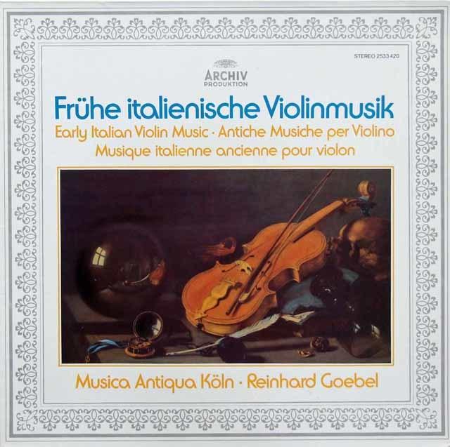 ムジカ・アンティクヮ・ケルンの初期イタリアのヴァイオリン音楽  独ARCHIV 3215 LP レコード