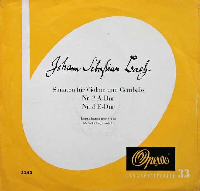 【25cm LP】ラウテンバッハー&ガリングのバッハ/ヴァイオリンとチェンバロのためのソナタ第2&3番 独OPERA 3216