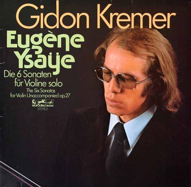 クレーメルのイザイ/無伴奏ヴァイオリンソナタ全曲 独eurodisc 3222 LP レコード