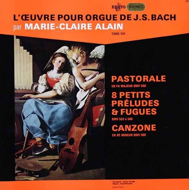 マリー=クレール・アランのバッハ/パストラーレ & 8つの小前奏曲とフーガ 仏ERATO 3223 LP レコード