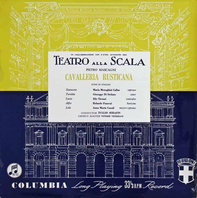 【オリジナル盤】 カラス、ディ・ステファーノ&セラフィンのマスカーニ/「カヴァレリア・ルスティカーナ」全曲 英Columbia 3229 LP レコード