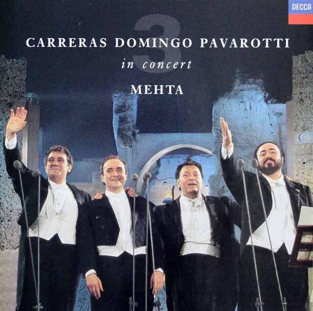 カレーラス、ドミンゴ、パヴァロッティ 3大テノール/世紀の競演 蘭DECCA 3230 LP レコード