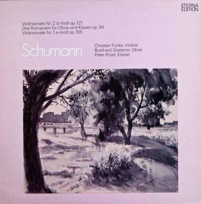 フンケ、グレツナー&レーゼルのシューマン/ヴァイオリンソナタ第1&2番ほか 独ETERNA  3301 LP レコード