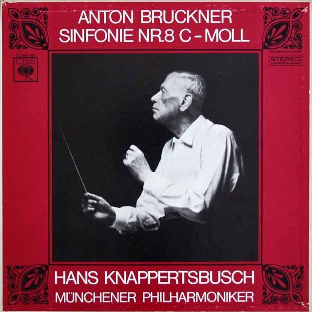 【ヨーロッパ最初期盤】 クナッパーツブッシュのブルックナー/交響曲第8番 独CBS 3306 LP レコード