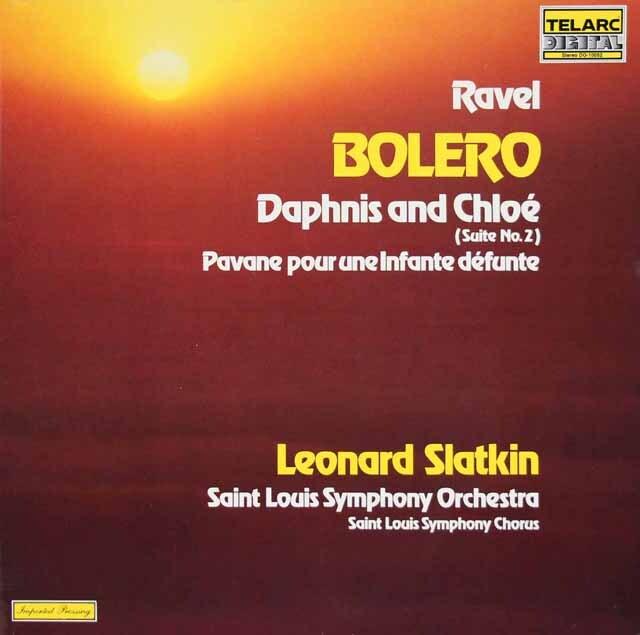 スラットキンのラヴェル/ボレロ、《ダフニスとクロエ》より第2組曲ほか 独TELARC 3308 LP レコード