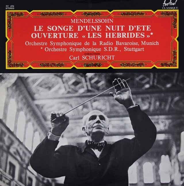 シューリヒトのメンデルスゾーン/「真夏の夜の夢」ほか 仏festival 3308 LP レコード