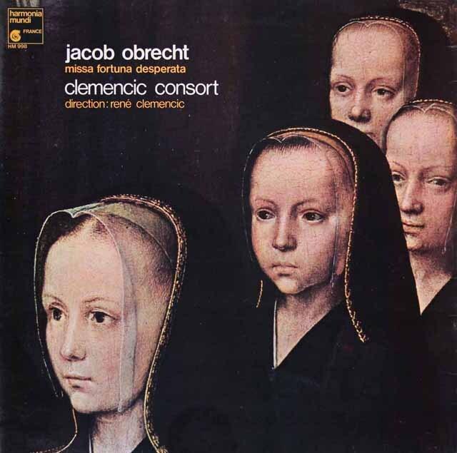 クレメンチッチ・コンソートのオブレヒト/ミサ曲「手に負えない運命の女神」 仏HM 3313 LP レコード