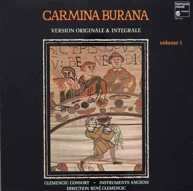 クレメンチッチ・コンソートのカルミナ・ブラーナ ~オリジナル・バージョン~ 第1巻 仏HM 3313 LP レコード
