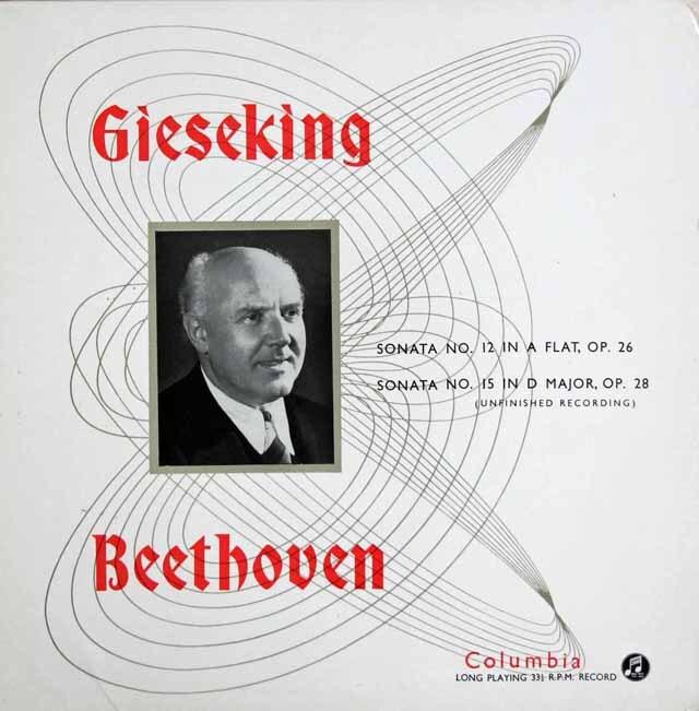 ギーゼキングのベートーヴェン/ピアノソナタ第12番と第15番「田園」(3楽章まで)  英Columbia   3314 LP レコード