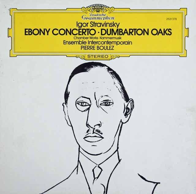 ブーレーズのストラヴィンスキー/エボニー・コンチェルトほか 独DGG 3316 LP レコード