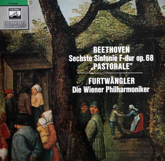 【オリジナル盤】 フルトヴェングラーのベートーヴェン/交響曲第6番「田園」 独EMI 3320 LP レコード