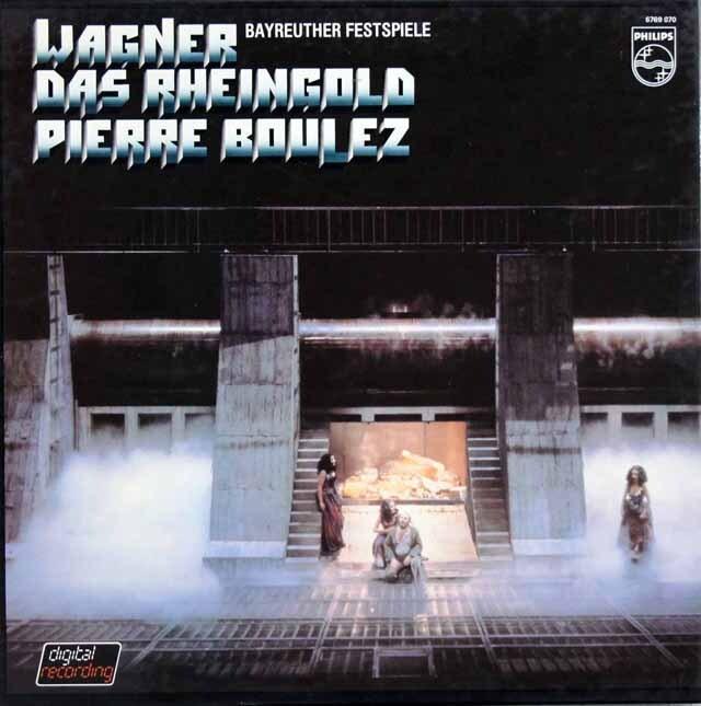 ブーレーズのワーグナー/「ラインの黄金」全曲  蘭PHILIPS 3321 LP レコード