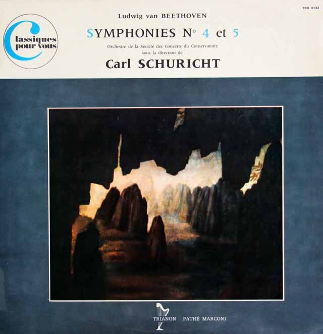シューリヒトのベートーヴェン/交響曲第4&5番 仏TRIANON 3325 LP レコード
