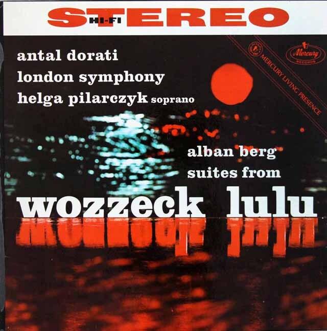 ドラティのベルク/「ルル」組曲、「ヴォツェック」から3つのシーン 蘭Mercury 3326 LP レコード