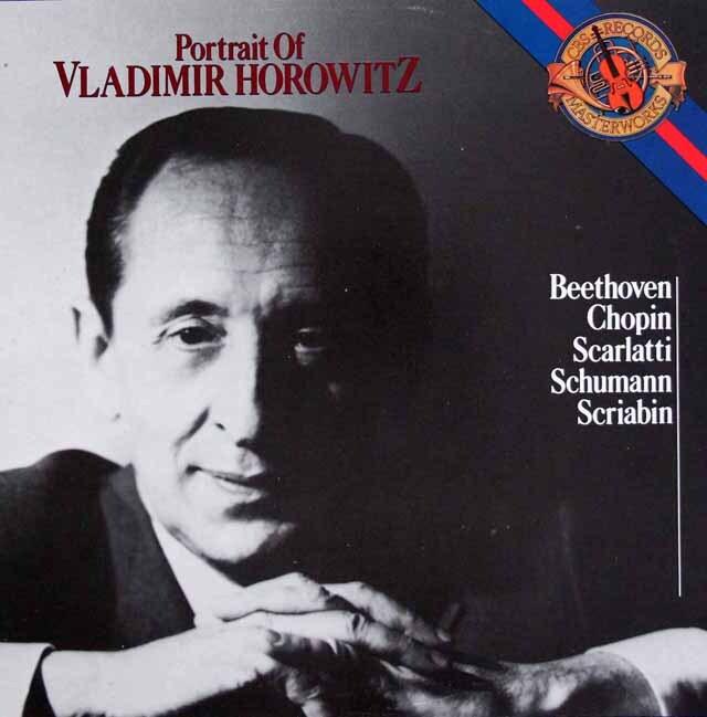 「ホロヴィッツの肖像」(ベートーヴェン、ショパン、スカルラッティ、シューマン ほか) 蘭CBS 3328 LP レコード