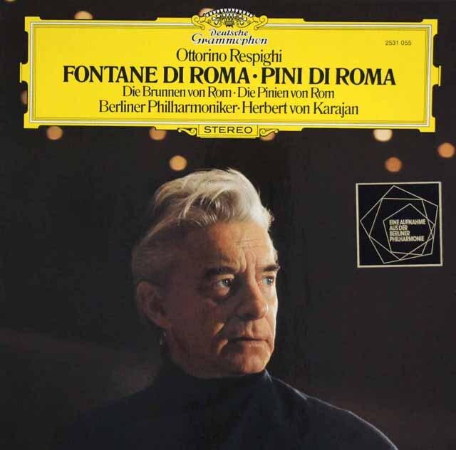 カラヤンのレスピーギ/「ローマの噴水」、「ローマの松」 独DGG 3328 LP レコード