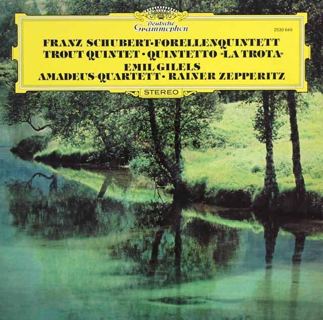 ギレリス、アマデウス四重奏団のシューベルト/ピアノ五重奏曲「ます」ほか 独DGG 3332 LP レコード