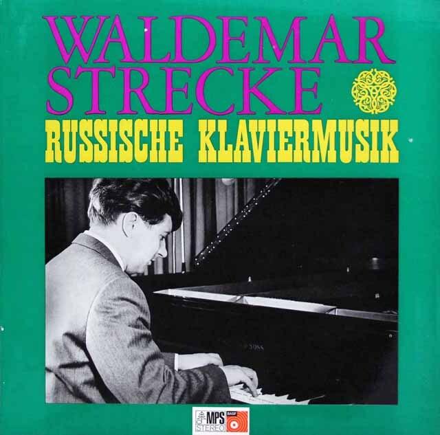 シュトレッケのロシア・ピアノ曲集 (バラキレフ、リャプノフ、グラズノフ、ストラヴィンスキー) 独MPS/BASF 3334 LP レコード